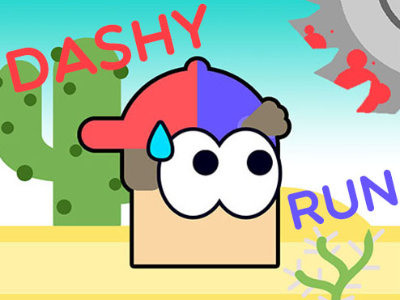 Dashy Run!